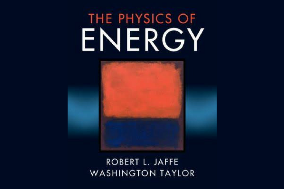 New Textbook On Physics Of Energy Mit Energy Initiative